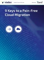 9 Keys to a Pain-Free Cloud Migration